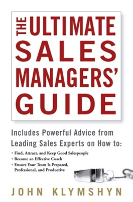 The Ultimate Sales Managers' Guide
