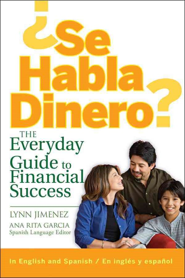 Se Habla Dinero? the Everyday Guide to Financial Success