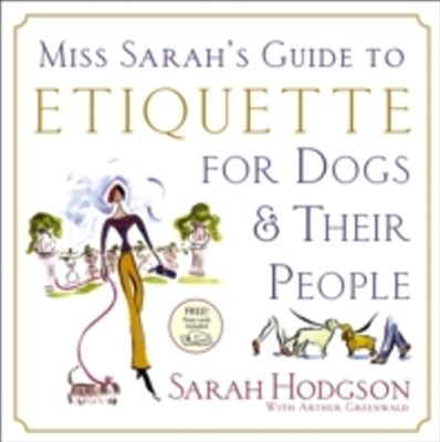 (ebook) Miss Sarah's Guide to Etiquette for Dogs & Their People