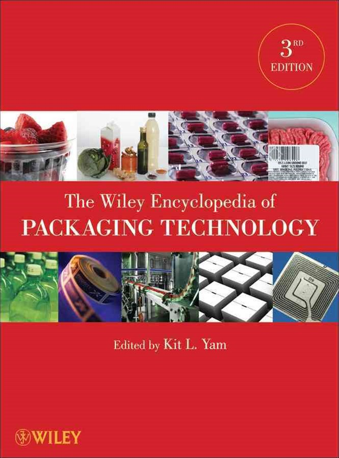 The Wiley Encyclopedia of Packaging Technology, 3rd Edition