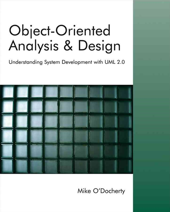 Object-oriented Analysis and Design - Understanding System Development with UML