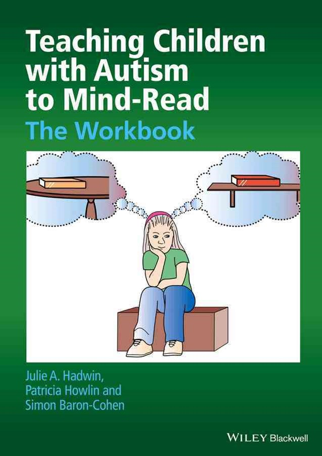 Teaching Children with Autism to Mind-read - the  Workbook