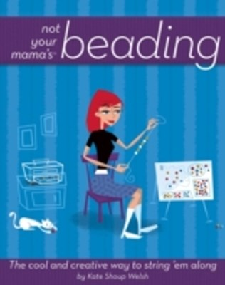 (ebook) Not Your Mama's Beading