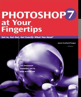 Photoshop 7 at Your Fingertips