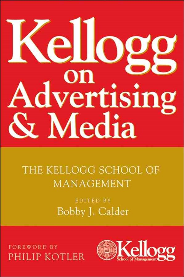 Kellogg on Advertising and Media