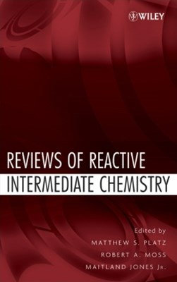 Reviews of Reactive Intermediate Chemistry