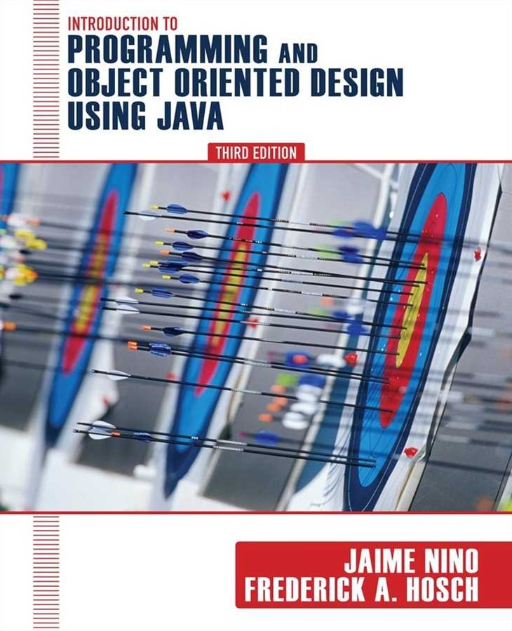 Introduction to Programming and Object-oriented Design Using Java 3E
