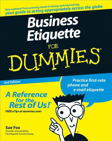Business Etiquette for Dummies, Second Edition