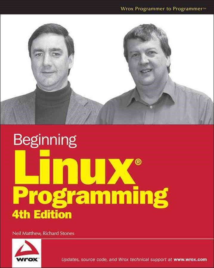 Beginning Linux Programming, 4th Edition