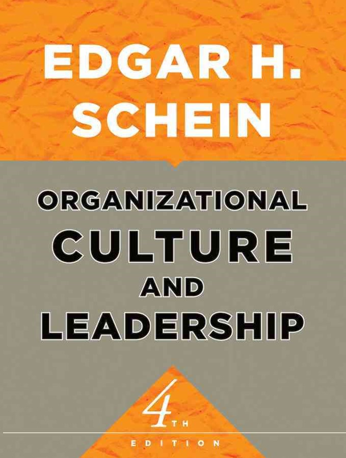 Organizational Culture and Leadership, Fourth Edition