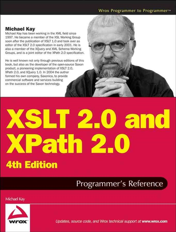 XSLT 2.0 and Xpath 2.0 Programmer's Reference, 4th Edition