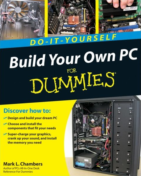 Build Your Own PC Do-it-yourself for Dummies®