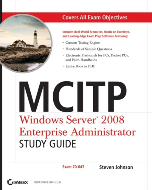 MCITP: Windows Server 2008 Enterprise Administrator Study Guide