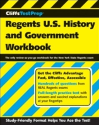 CliffsTestPrep Regents U.S. History and Government Workbook