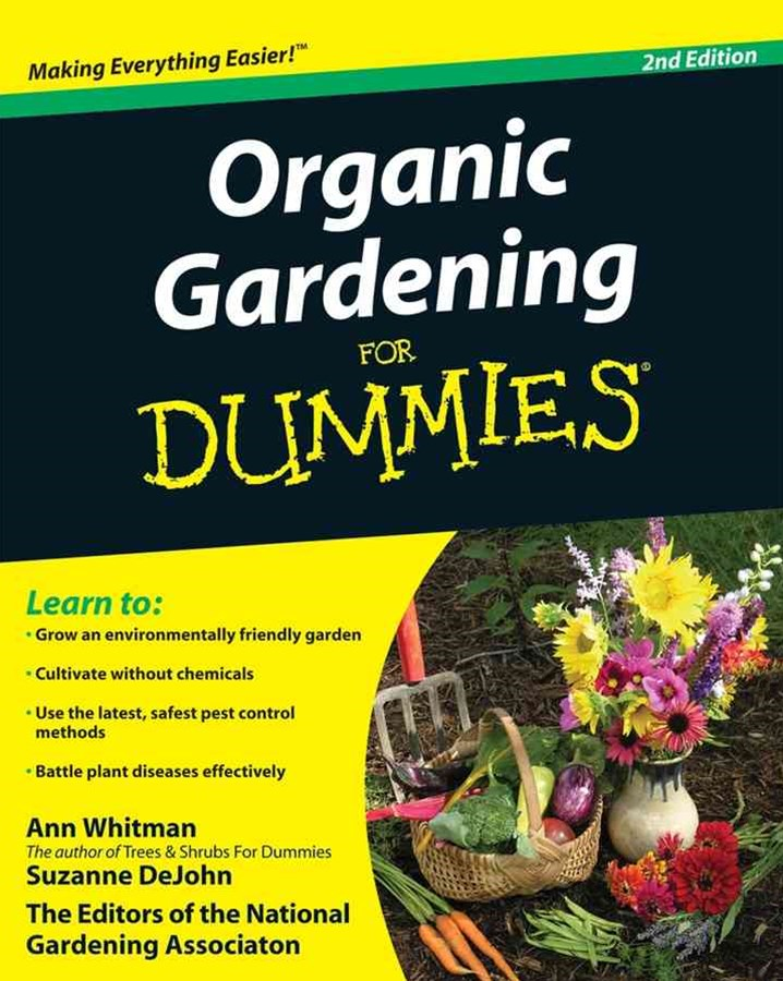 Organic Gardening for Dummies, Second Edition