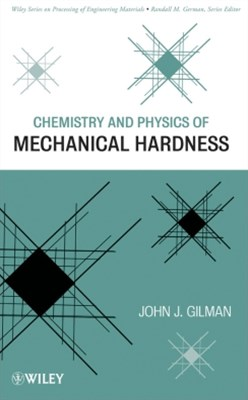 Chemistry and Physics of Mechanical Hardness
