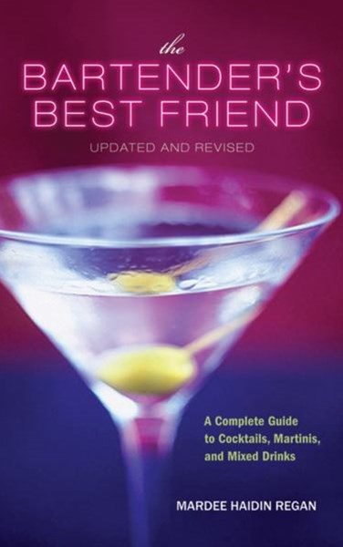 Bartender's Best Friend: Updated and Revised