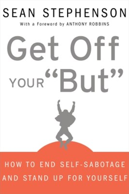 (ebook) Get Off Your &quote;But&quote;