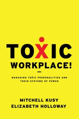 Toxic Workplace!