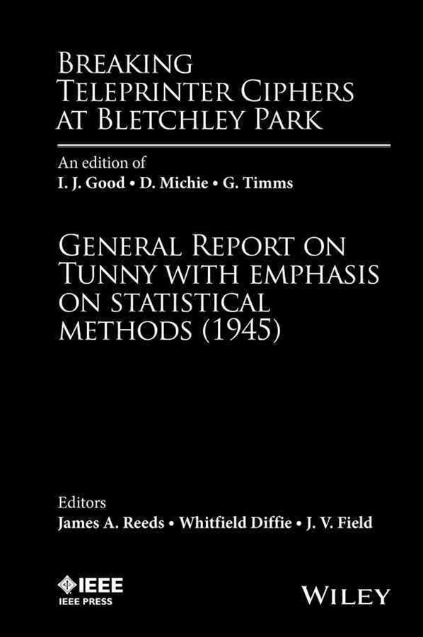 Breaking Teleprinter Ciphers at Bletchley Park