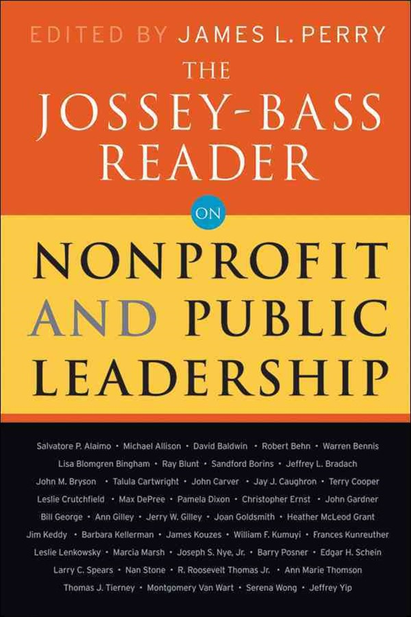 Jossey-Bass Reader on Nonprofit and Public Leadership