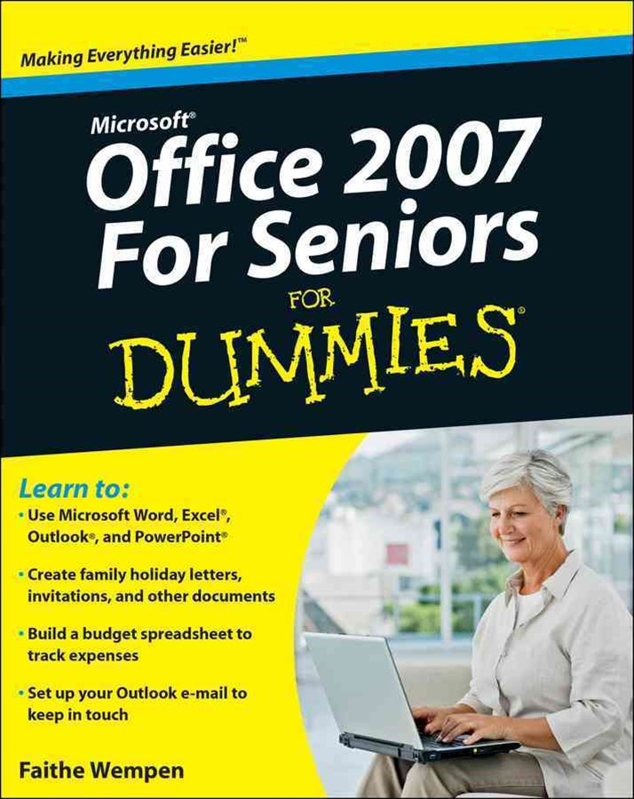 Microsoft Office 2007 for Seniors for Dummies®
