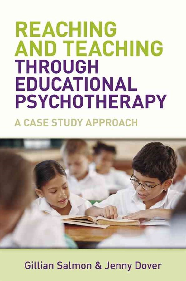 Reaching and Teaching Through Educational         Psychotherapy - a Case Study Approach