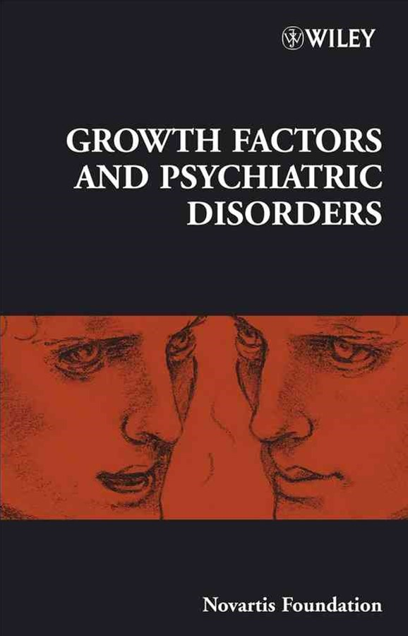 Novartis Foundation Symposium 289 - Growth Factors and Psychiatric Disorders