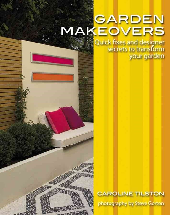 Garden Makeovers - Quick Fixes and Designer       Secrets to Tranform Your Garden