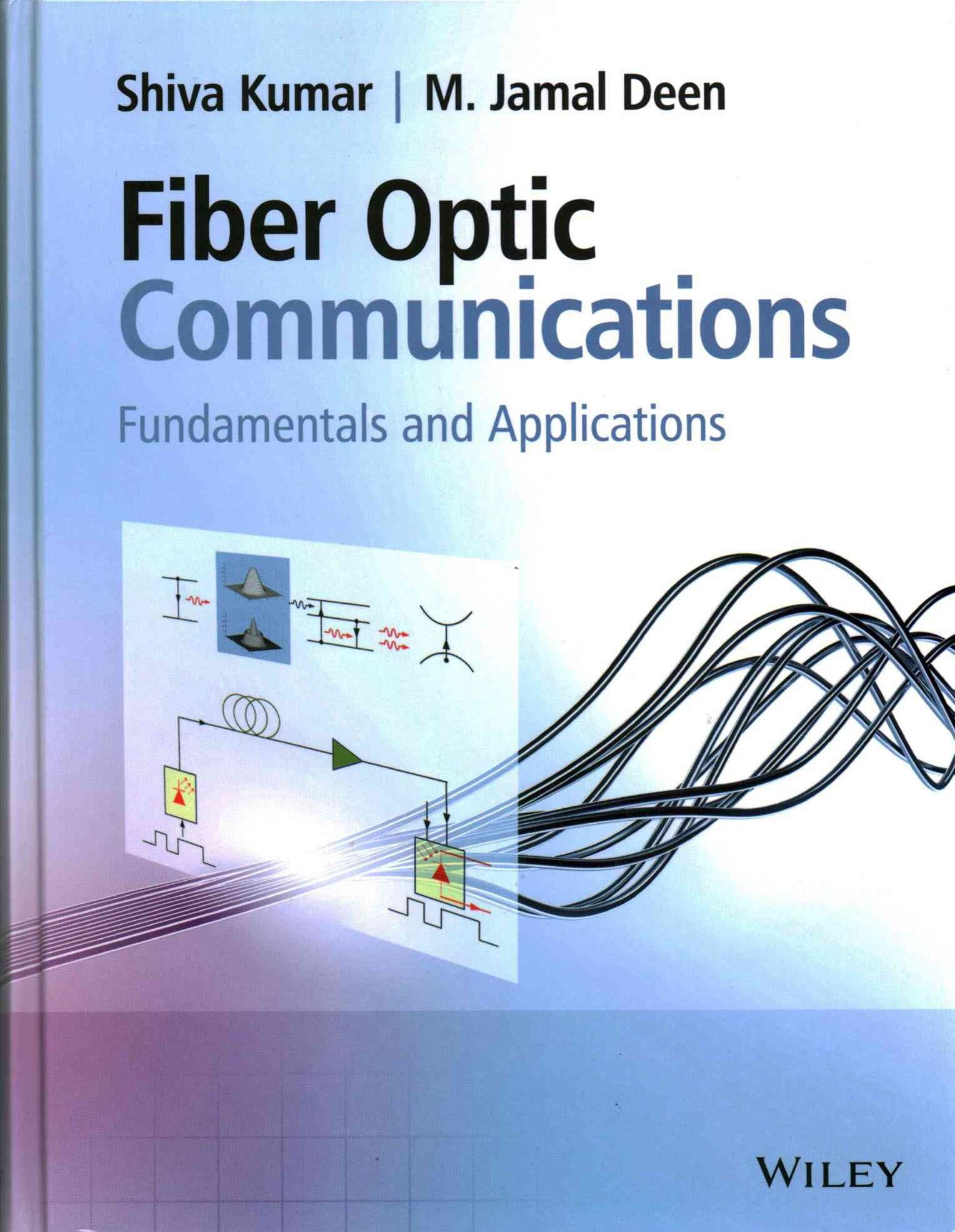 Fiber Optic Communications - Fundamentals and     Applications