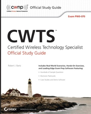 CWTS: Certified Wireless Technology Specialist Official Study Guide