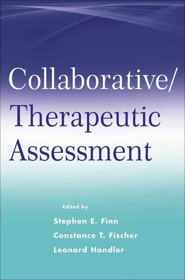 Collaborative/Therapeutic Assessment