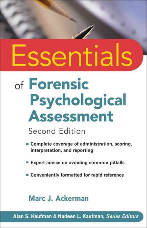 Essentials of Forensic Psychological Assessment, Second Edition