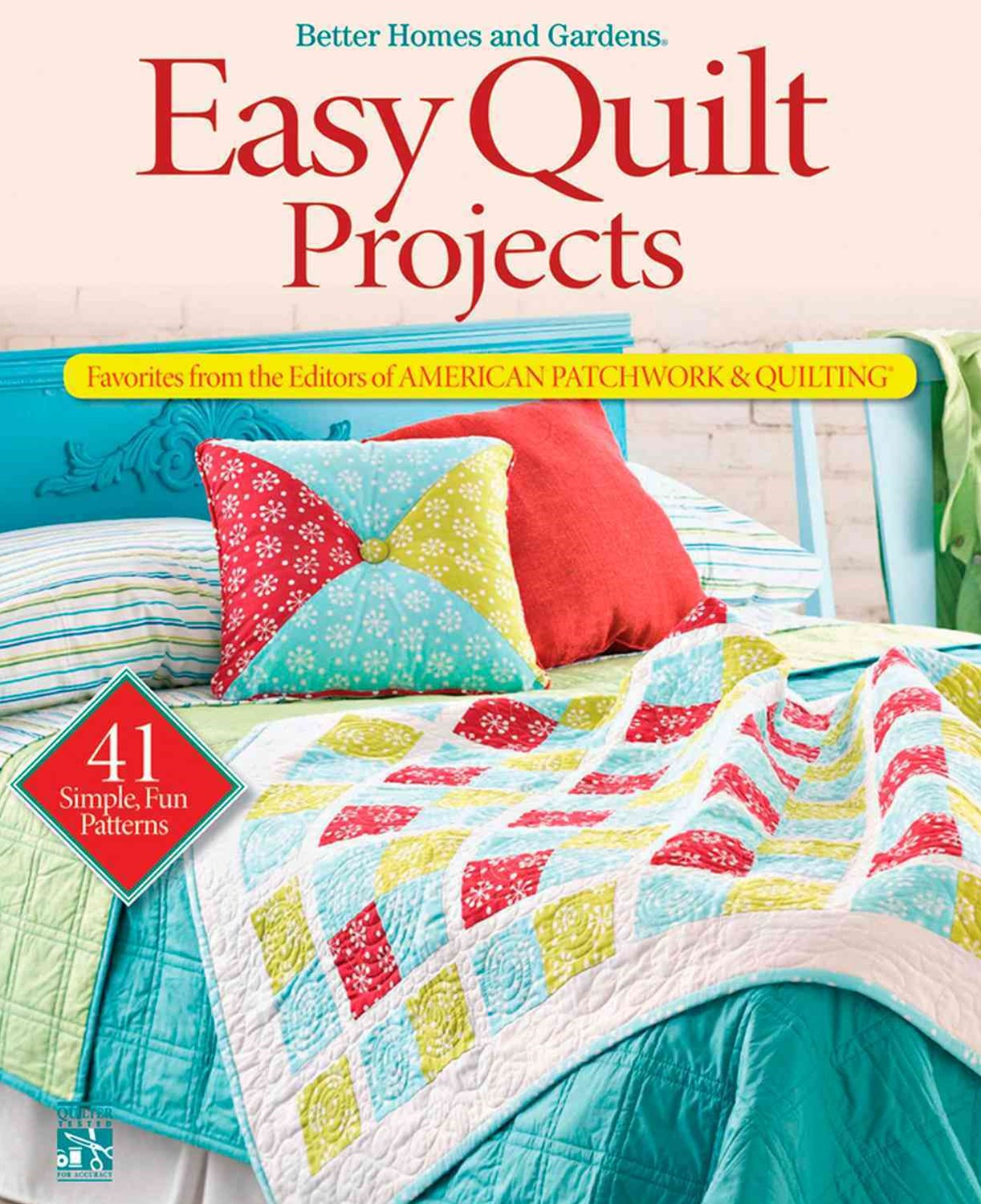 Easy Quilt Projects: Better Homes and Gardens