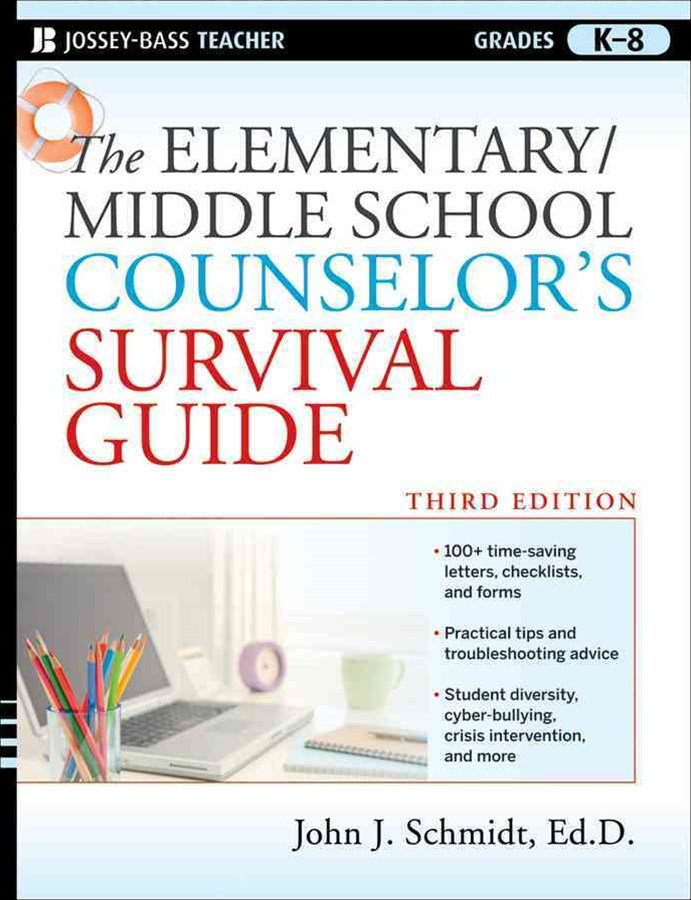 The Elementary/Middle School Counselor's Survival Guide, 3rd Edition