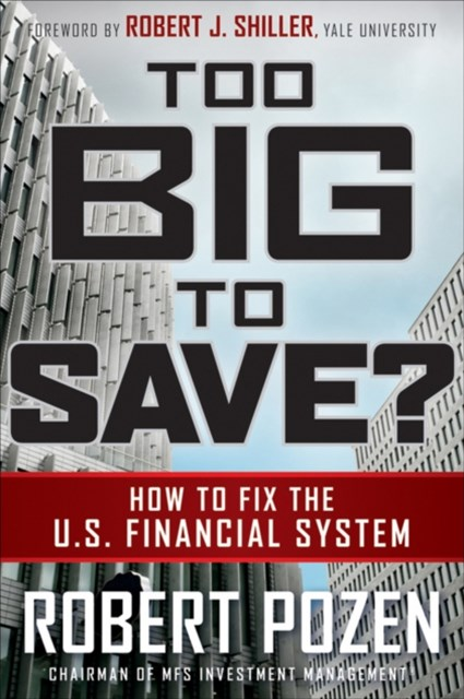 (ebook) Too Big to Save? How to Fix the U.S. Financial System