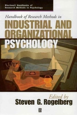Handbook of Research Methods in Industrial and Organizational Psychology