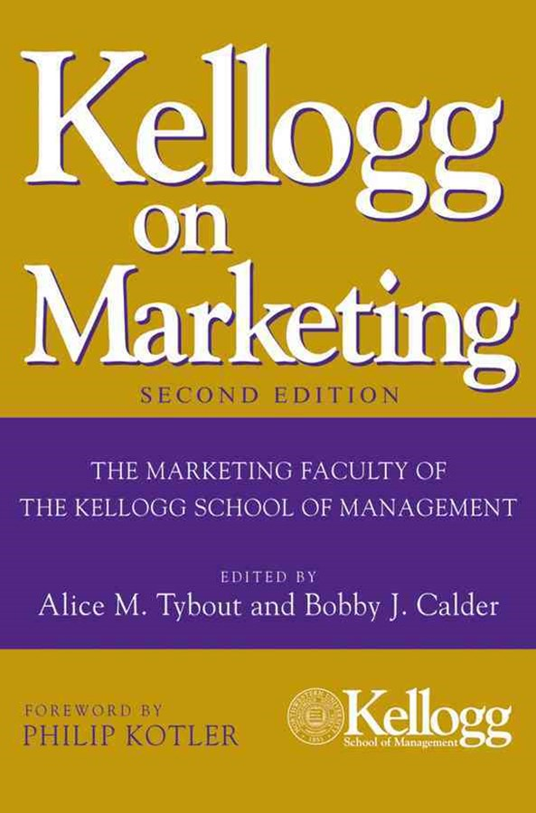 Kellogg on Marketing, Second Edition