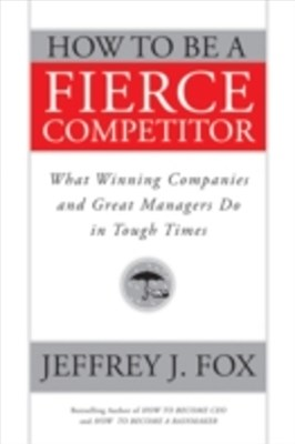 (ebook) How to Be a Fierce Competitor
