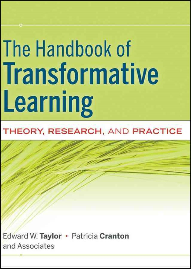 The Handbook of Transformative Learning