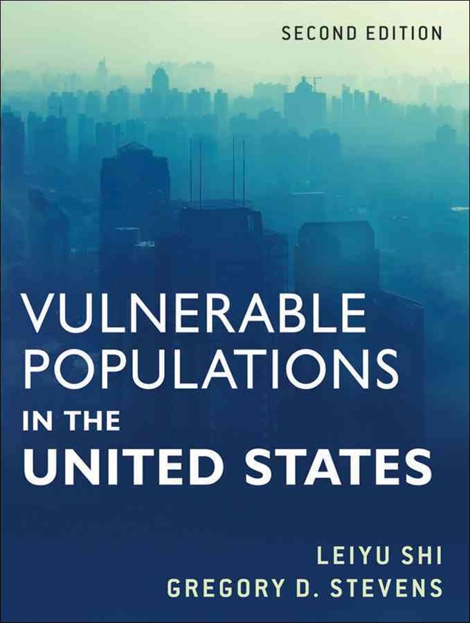 Vulnerable Populations in the United States, Second Edition
