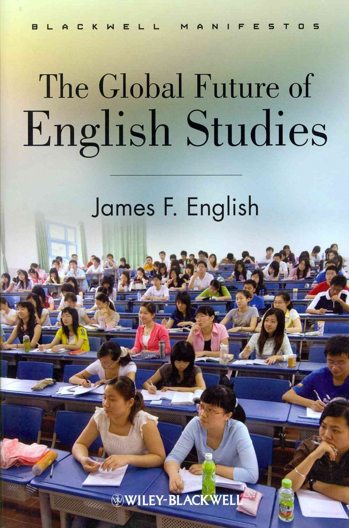 The Global Future of English Studies