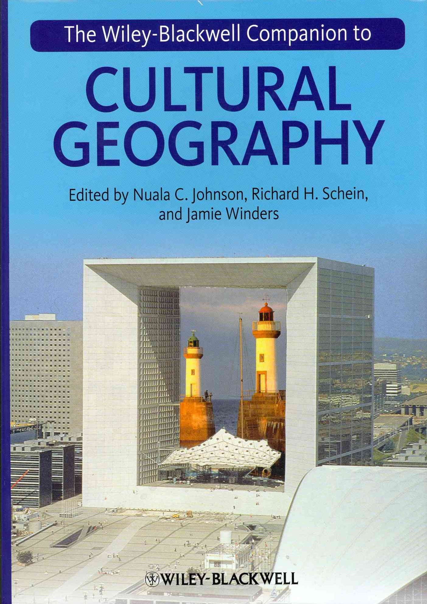The Wiley-blackwell Companion to Cultural         Geography