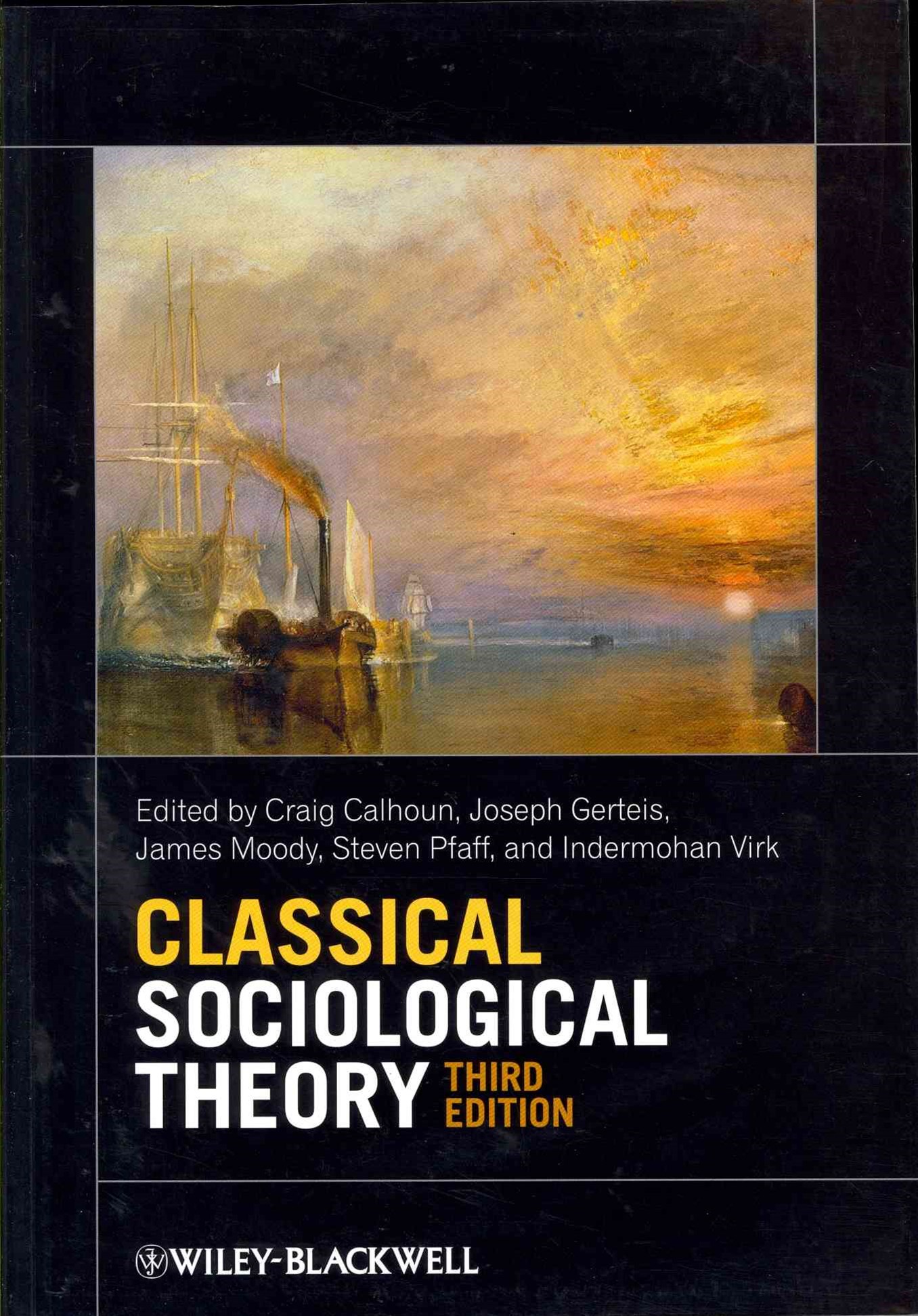 Classical Sociological Theory 3E
