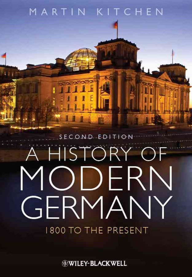 A History of Modern Germany - 1800 to the Present 2E