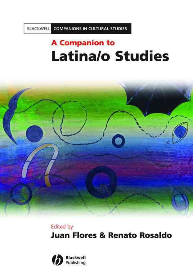 A Companion to Latina/O Studies