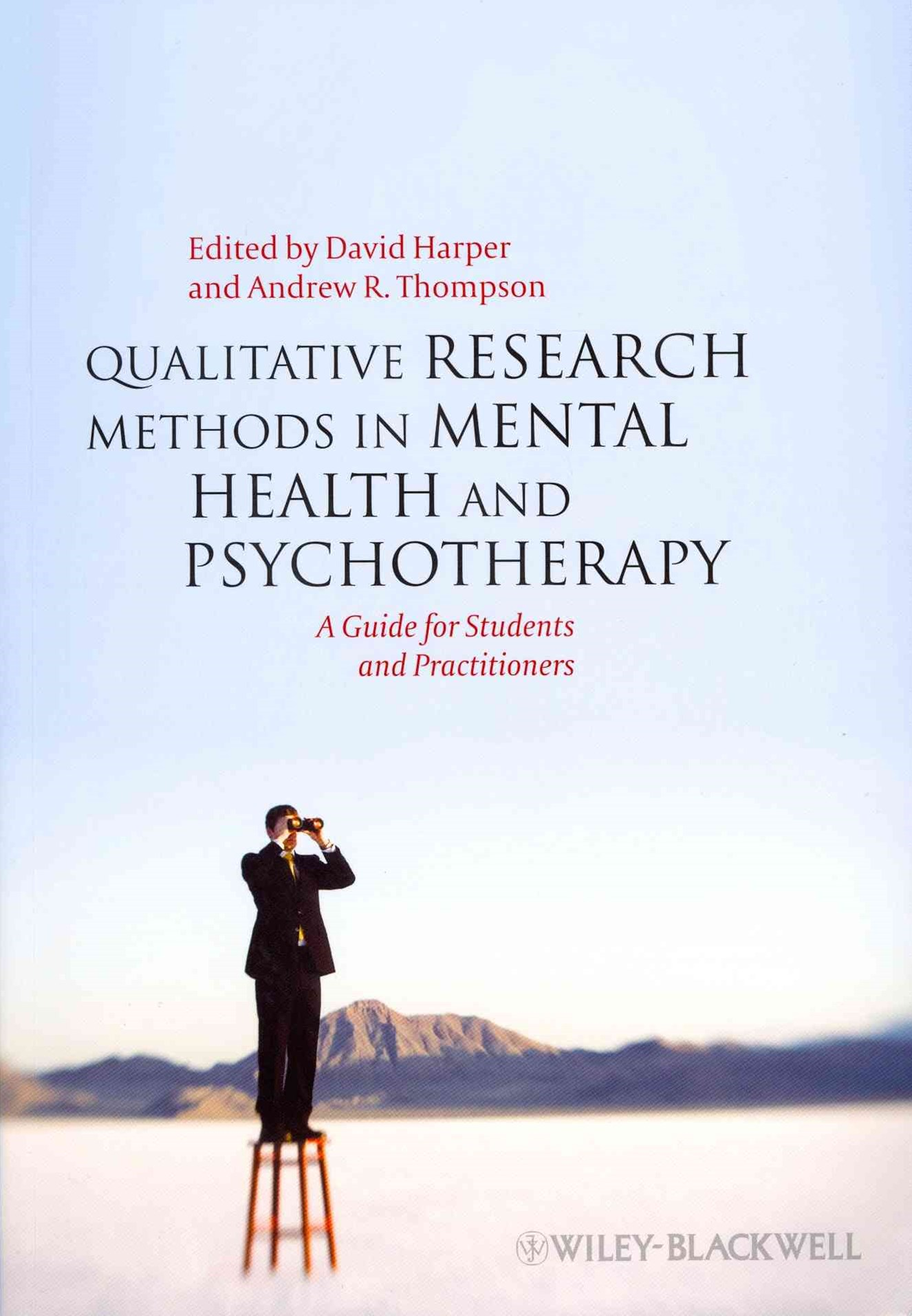 Qualitative Research Methods in Mental Health and Psychotherapy - a Guide for Students and