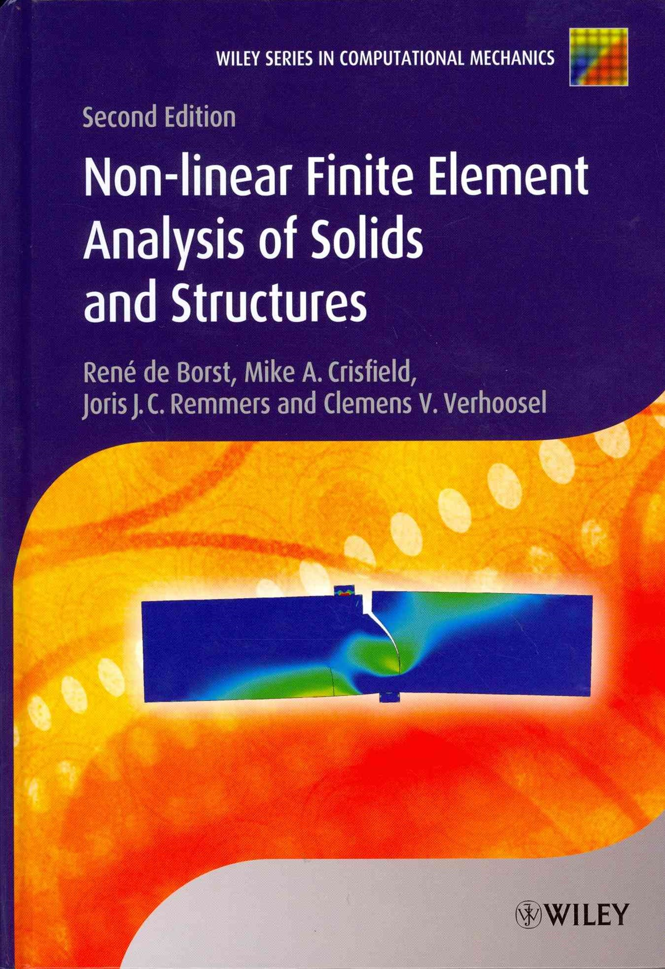 Nonlinear Finite Element Analysis of Solids and   Structures, 2E
