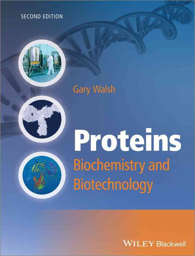 Proteins - Biochemistry and Biotechnology 2E