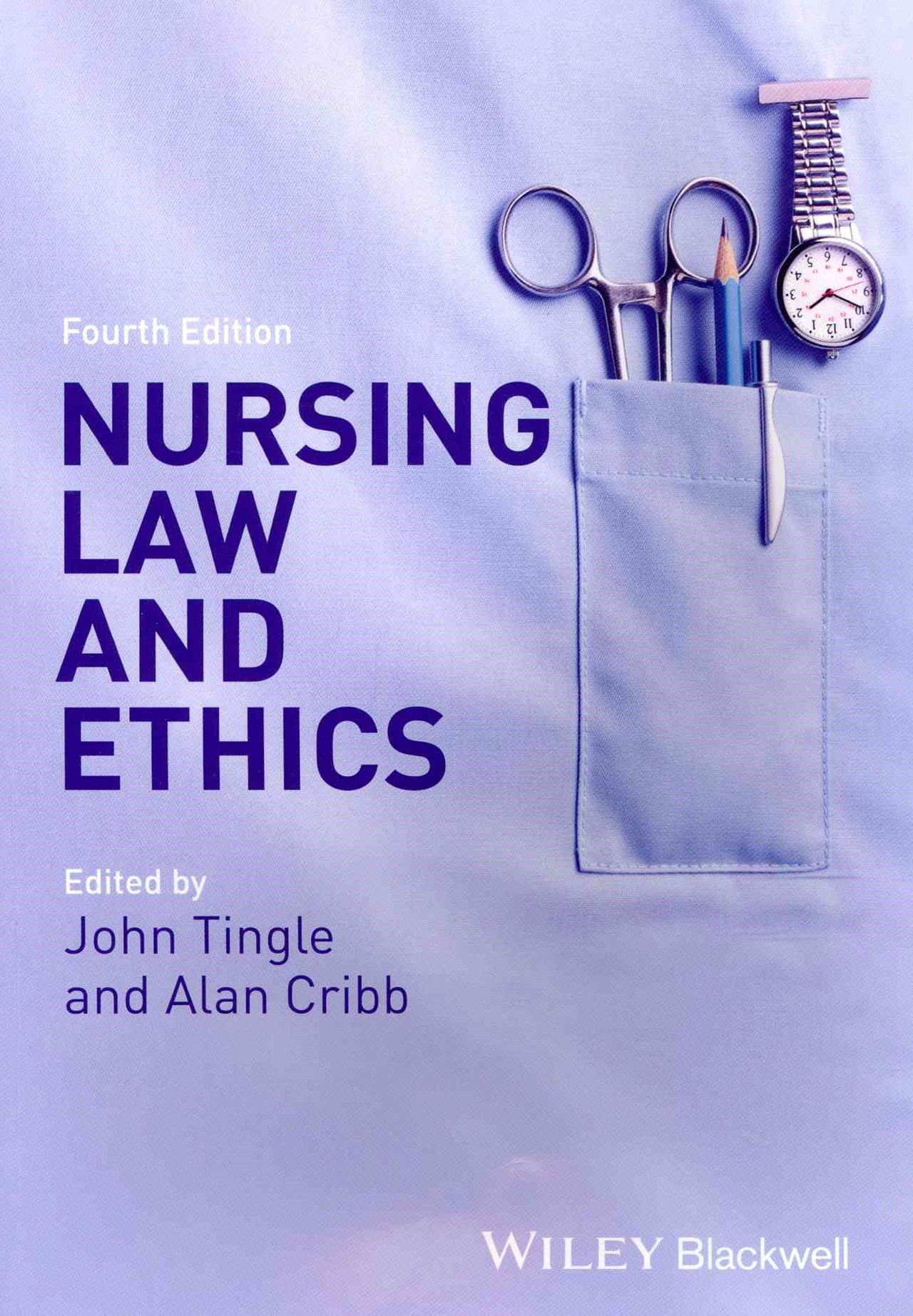 Nursing Law and Ethics 4E